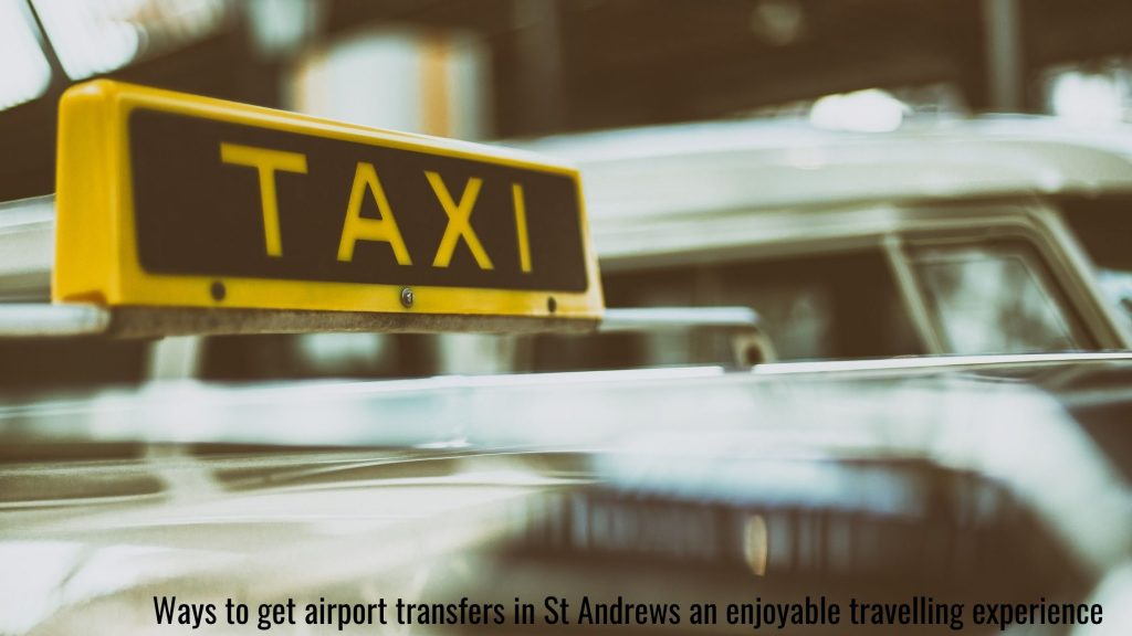 airport transfers St Andrews